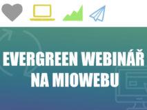 Evergreen_webinář_na_Miowebu